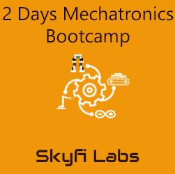 2 Days Mechatronics Bootcamp
