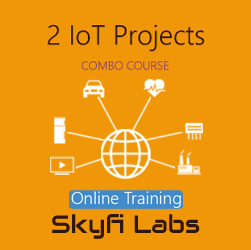 2 IoT Projects (Combo Course) - Online Project-based Course