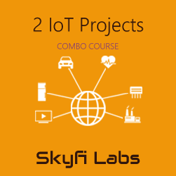 2 IoT Projects (Combo Course)