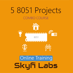 5 8051 Embedded System Projects Online Project Based Course (Combo Course)