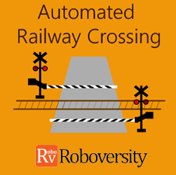 Automated Railway Crossing Workshop