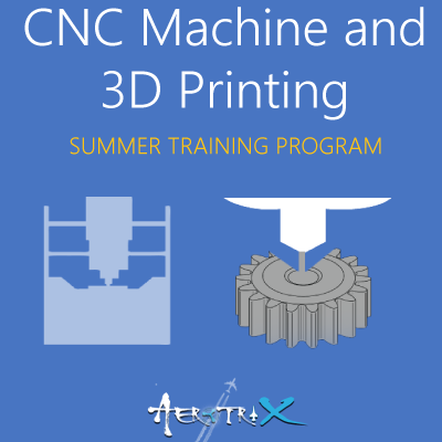 Summer Training Program on CNC Machine using Arduino and 3D Printing
