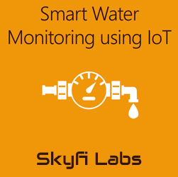 Smart Water Monitoring using IoT