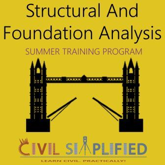 Summer Training Program in Civil Engineering - Structural and Foundation Analysis