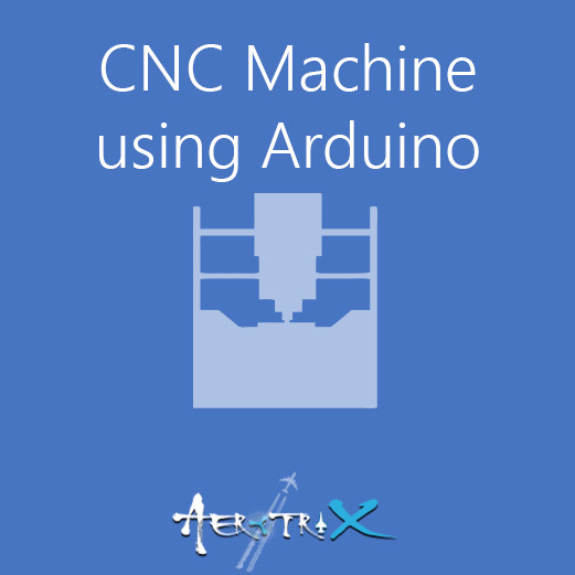 CNC Machine using Arduino Workshop