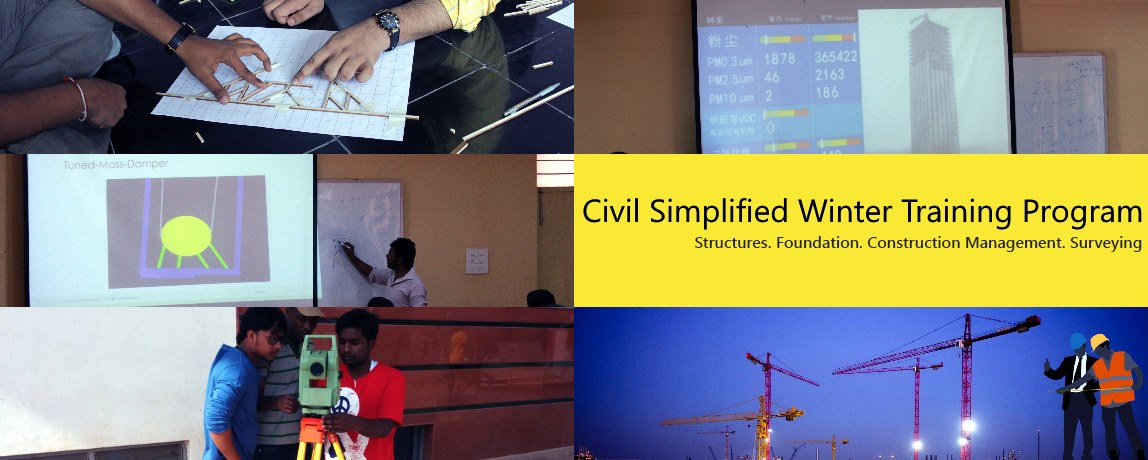 Civil Simplified Winter Training Program on Structures, Foundation, Project management and Surveying