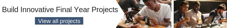 Great Final Year Projects with Kits and Video Tutorials for Engineering Students