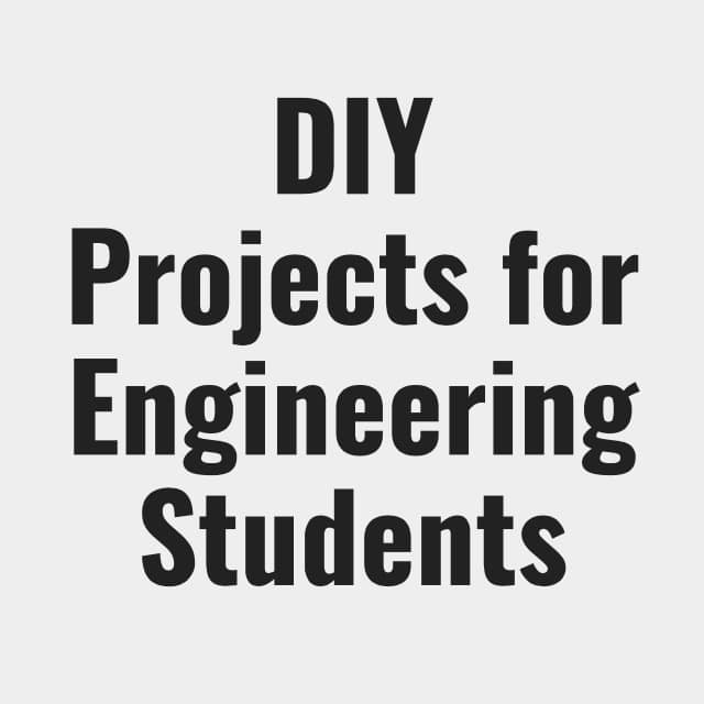 Online DIY Projects for Engineering Students