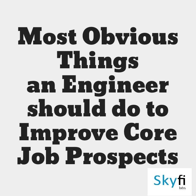 Most obvious things an engineer should do
