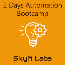 2 Days Automation Bootcamp  at Skyfi Labs Center Workshop