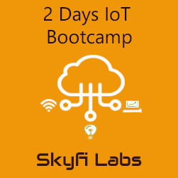 2 Days IoT Bootcamp  at Skyfi Labs Center