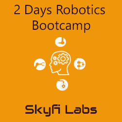 2 Days Robotics Bootcamp  at Skyfi Labs Center Workshop