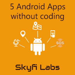 5 Android Apps without coding workshop