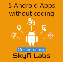 5 Android Apps without coding Online Project-based Course  at Online Workshop