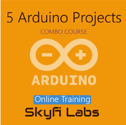 5 Arduino Projects Online Project based Course (Combo Course)  at Online Workshop