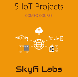 5 IoT Projects (Combo Course)