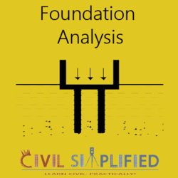 Foundation Engineering and Analysis Workshop Civil Engineering