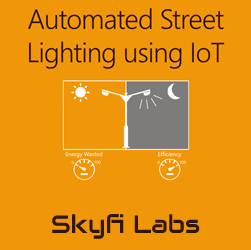 Automated Street Lighting using IoT  at Skyfi Labs Center