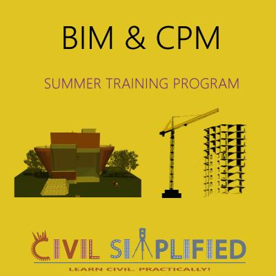 Summer Training in Civil Engineering-Building Information Modeling & Construction Project Management