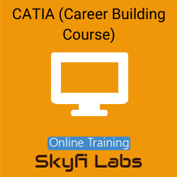 CATIA (Career Building Course) Online Live Course  at Online Workshop