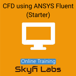 CFD using ANSYS Fluent (Starter) Online Live Course  at Online Workshop