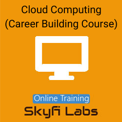 Cloud Computing (Career Building Course) Online Live Course  at Online Workshop