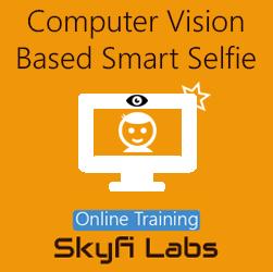 Computer Vision Based Smart Selfie Online Project-based Course  at Online Workshop