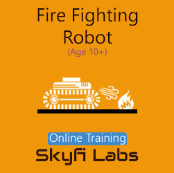 Fire Fighting Robot for School Students Online Project Based Course  at Online Workshop