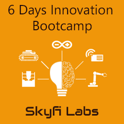 6 Days Innovation Bootcamp  at Skyfi Labs Center Workshop
