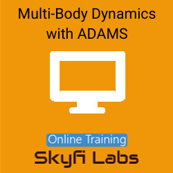 Multi-Body Dynamics with ADAMS Online Live Course  at Online Workshop