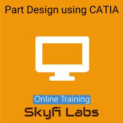 Part Design using CATIA Online Live Course  at Online Workshop