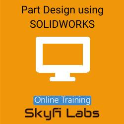 Part Design using SOLIDWORKS Online Live Course  at Online Workshop