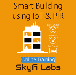 Smart Building using IoT & PIR Online Project Based Course  at Online Workshop