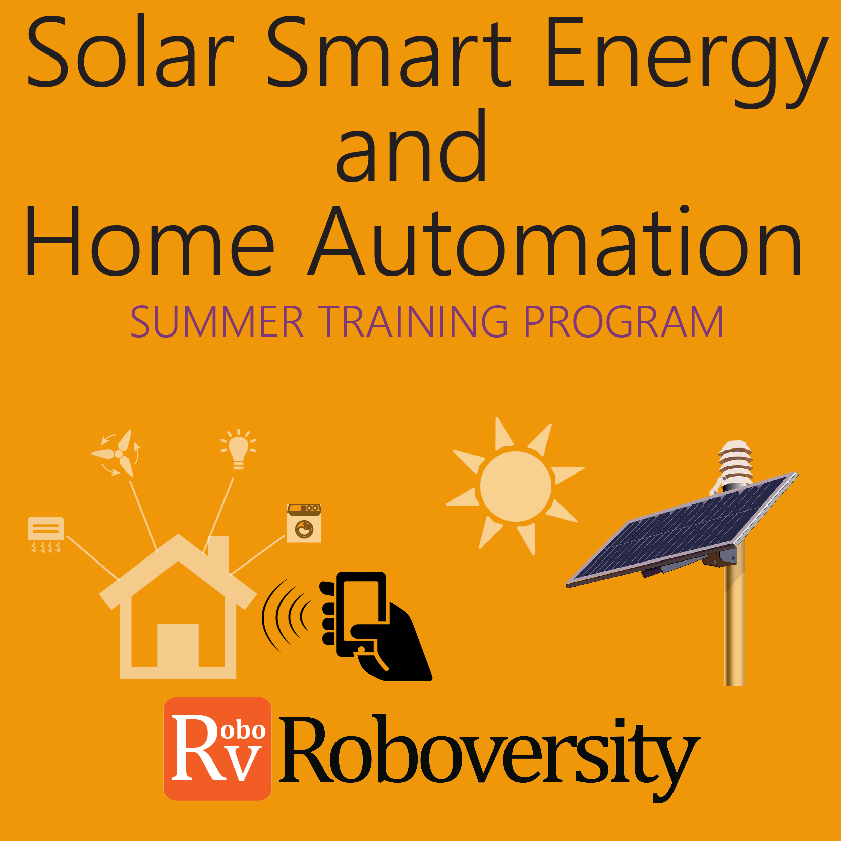 Summer Training Program on Home Automation and Solar Smart Energy Systems