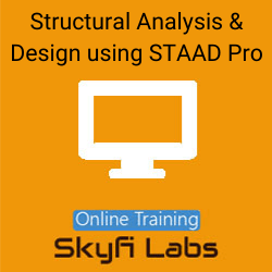 Structural Analysis & Design using STAAD Pro Online Live Course  at Online Workshop