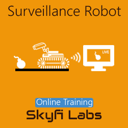 Surveillance Robot Online Project-based Course  at Online Workshop