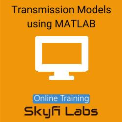 Transmission Models using MATLAB Online Live Course  at Online Workshop