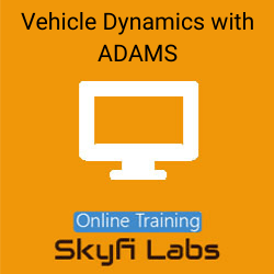 Vehicle Dynamics with ADAMS Online Live Course  at Online Workshop
